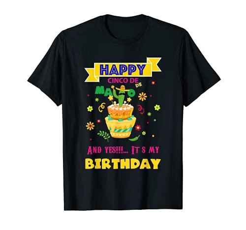 Happy Cinco De Mayo Birthday To Me Bday Disfraz Camiseta