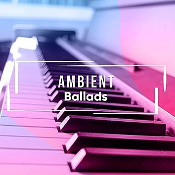 # 1 Album: Ambient Ballads
