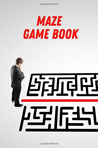 MAZE GAME BOOK: Activity workbook - for all ages or grades - labyrinths from the easiest to the most extreme - suitable for kids and adults - nice gift idea - cover with character