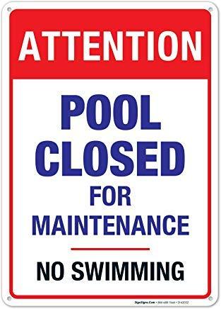 EstherMi19 Señal de piscina cerrada para mantenimiento, sin señal de natación, señal de metal reflectante, señales de advertencia divertidas de metal, señales de propiedad privada de aluminio, señales de aviso 8 x 12 pulgadas