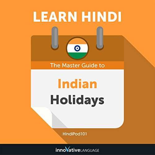 Learn Hindi: The Master Guide to Indian Holidays for Beginners cover art