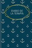 Diario de la Terapia: Para rellenar la reflexión y el resumen de las sesiones, la grabación de las resoluciones y otras preguntas   Motivo: Ancla