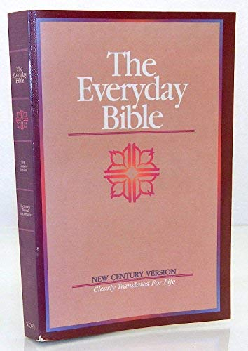 Compare Textbook Prices for The Everyday Bible: New Century Version  ISBN 9780849932663 by