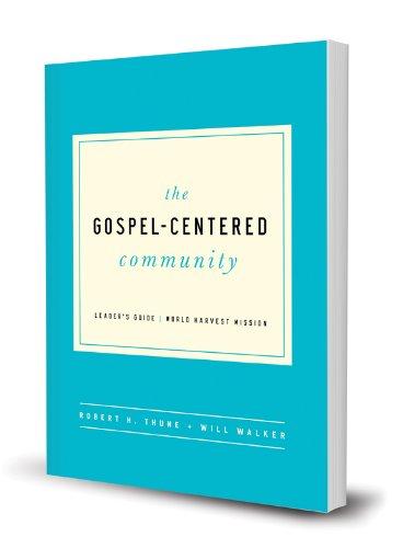 The Gospel-Centered Community Leaders's Guide