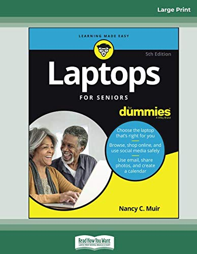 Laptops For Seniors For Dummies, 5th Edition: [Large Print 16 pt]