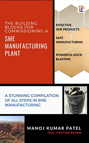 THE BUILDING BLOCKS FOR COMMISSIONING A SME MANUFACTURING PLANT (IPUL Book 2) (English Edition)