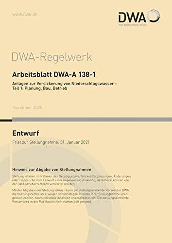 Arbeitsblatt DWA-A 138-1 Anlagen zur Versickerung von...