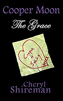 Cooper Moon: The Grace by [Cheryl Shireman]