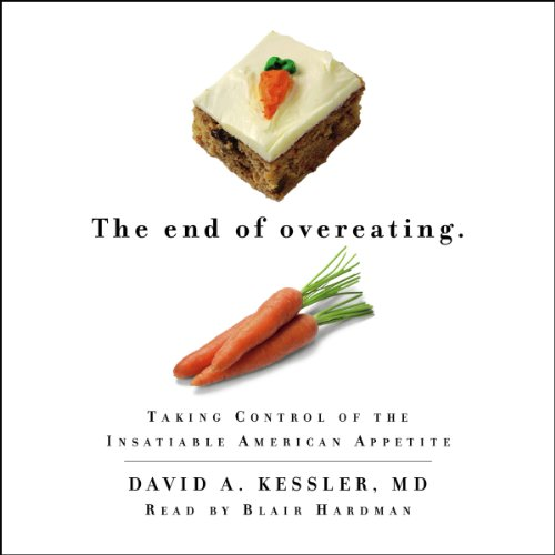 The End of Overeating audiobook cover art