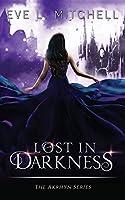Lost in Darkness (The Akrhyn)