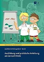Ausbildung und praktische Anleitung am Lernort Klinik