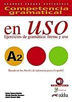 Competencia gramatical En Uso: Libro + audio descargable A2