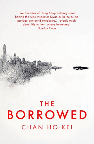 The Borrowed (English Edition) eBook: Ho-Kei, Chan, Tiang, Jeremy: Amazon.es: Tienda Kindle