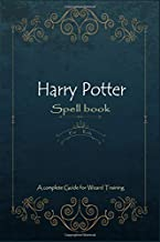 Harry Potter Spell book for Kids: A complete Guide for Wizard Training : Gift edition