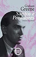 Santos e Pecadores (Portuguese Edition)