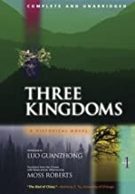 Three Kingdoms: Pt. 1: A Historical Novel: Complete and Unabridged v. 1 by Luo Guanzhong (2004-07-02)