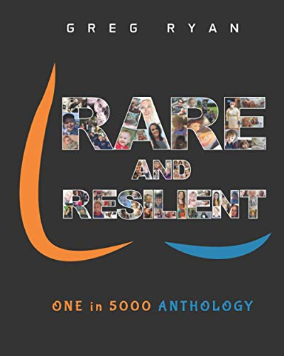 Compare Textbook Prices for Rare and Resilient: ONE in 5000 Anthology Imperforate Anus/Anorectal Malformation  ISBN 9780646831527 by Ryan, Greg