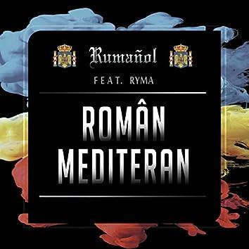 Român mediteran (feat. Ryma)