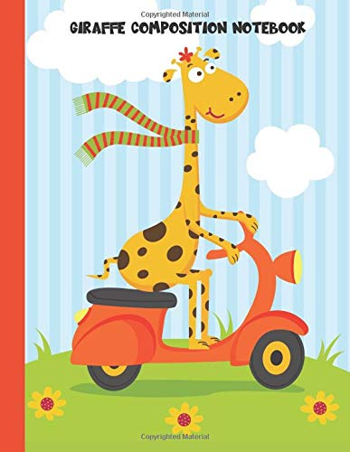 Giraffe Composition Notebook: Wide Ruled Paper For Kids Sized 8.5 X 11 Inches With 100 Pages - Cute Giraffe Driving a Scooter