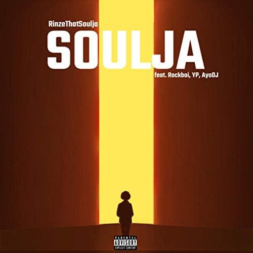 Rinze That Soulja feat. RockBoi, Yp & AyoDJ