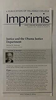 Imprimis, September 2015 (Justice and the Obama Justice Department By Michael B. Mukasey), Volume 44, Number 9