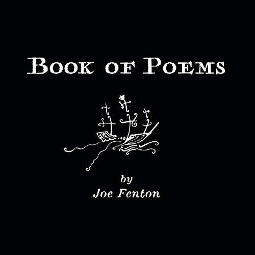 Book of Poems: by Joe Fenton (English Edition)