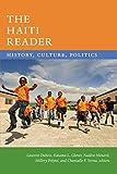 The Haiti Reader: History, Culture, Politics (The Latin America Readers)