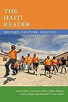 The Haiti Reader: History, Culture, Politics (Latin America Readers)