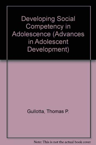 Developing Social Competency in Ado…