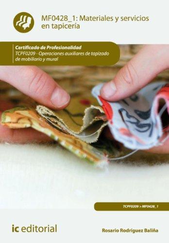 Materiales y servicios en tapicería. TCPF0209