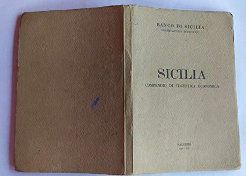Sicilia. Compendio di statistica economica.
