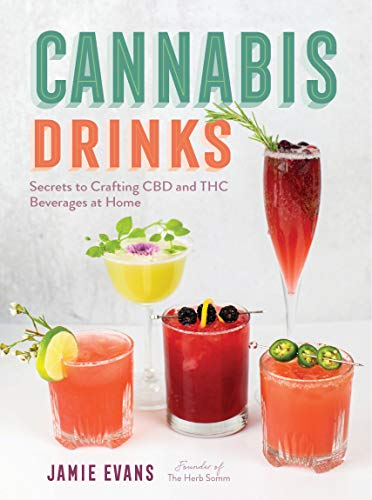 Cannabis Drinks: Secrets to Crafting Cbd...