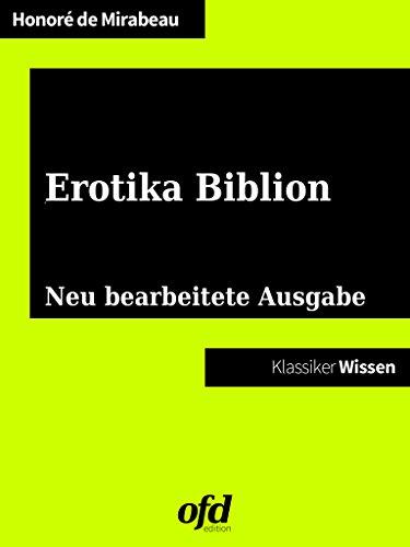 Erotika Biblion: Neu bearbeitete Ausgabe (Klassiker der ofd edition)
