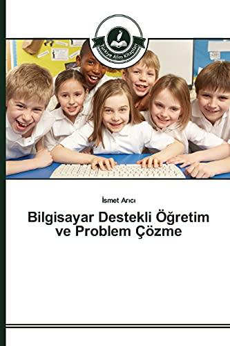 Bilgisayar Destekli Öğretim ve Problem Çözme