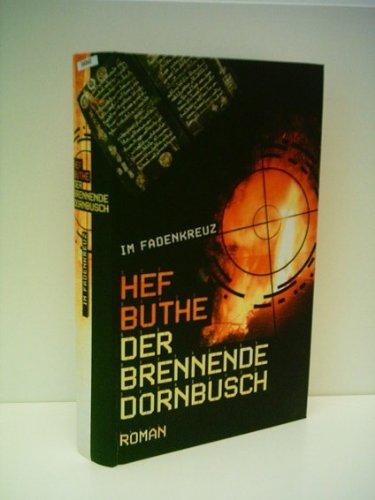 Im Fadenkreuz - Der brennende Dornenbusch - Hef Buthe - Verlag: RM Buch und Media