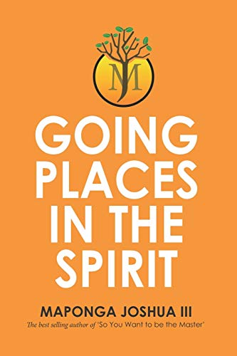 Going Places in the Spirit