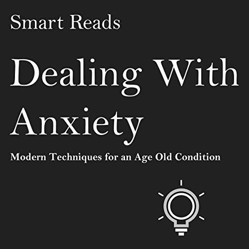 Dealing With Anxiety audiobook cover art