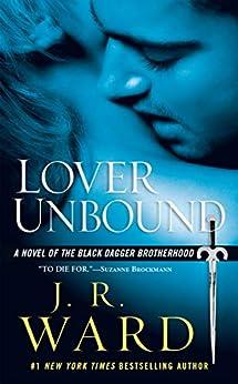Lover Unbound (Black Dagger Brotherhood, Book 5) by [J.R. Ward]