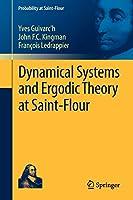 Dynamical Systems and Ergodic Theory at Saint-Flour (Probability at Saint-Flour)