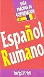 Guía Conversación Español-Rumano (GUÍAS DE CONVERSACIÓN)