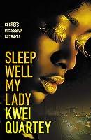 Sleep Well, My Lady (Ghana Mysteries)