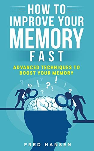 How To Improve Your Memory Fast Advanced Techniques To Boost Your Memory product image