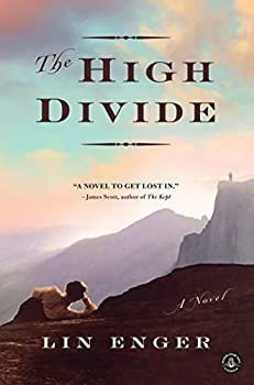 The High Divide  A Novel