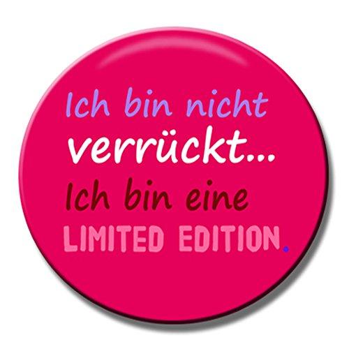 Polarkind Button Anstecker Pin Ich Bin Nicht verrückt Ich Bin eine Limited Edition Spruch 38mm