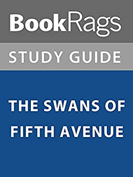 Summary & Study Guide  The Swans of Fifth Avenue