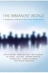 The Immanent World Kindle Edition