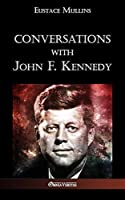 Conversations with John F. Kennedy