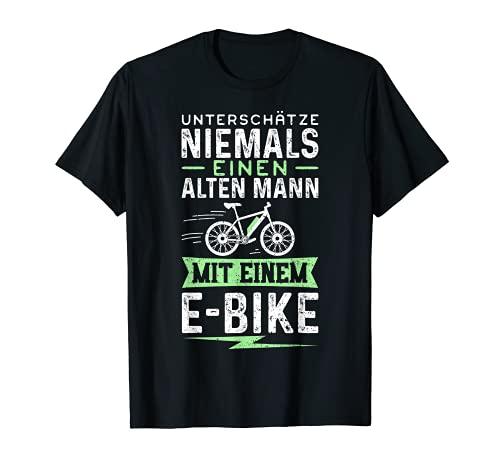 Unterschätze Niemals Einen Alten Mann Mit Einem E-Bike T-Shirt
