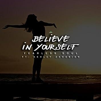 Believe in Yourself (Inspirational Speech) [feat. Ashley Zahabian]