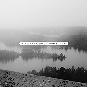 A Collection of Emo Songs